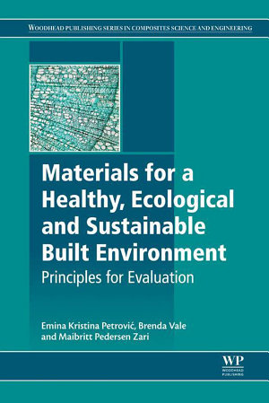 Materials for a Healthy  Ecological and Sustainable Built Environment PDF