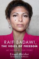 Raif Badawi  The Voice of Freedom