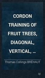 Cordon Training of Fruit Trees