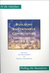 Building Sustainable Communities: Environmental Justice & Global Citizenship