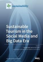 Sustainable Tourism in the Social Media and Big Data Era