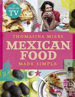 Mexican Food Made Simple PDF
