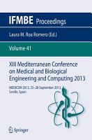 XIII Mediterranean Conference on Medical and Biological Engineering and Computing 2013 PDF