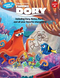 Learn to Draw Disney Pixar s Finding Dory Book