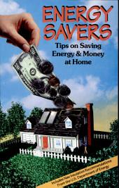 Energy Savers: Tips on Saving Energy and Money at Home