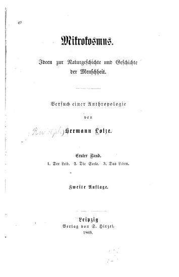 Mikrokosmus  Bd  Der Leib  Die Seele  Das Leben PDF