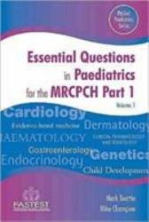 Essential Questions in Paediatrics for MRCPCH  PDF