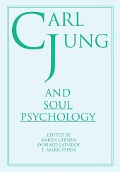 Carl Jung and Soul Psychology