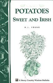 Potatoes, Sweet and Irish: Storey Country Wisdom Bulletin A-04