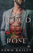 Blood Red Rose