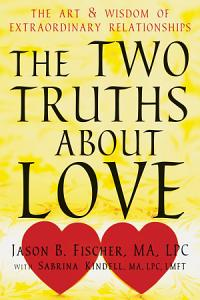The Two Truths about Love PDF