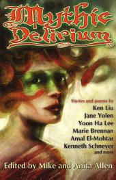 Mythic Delirium: an international anthology of prose and verse
