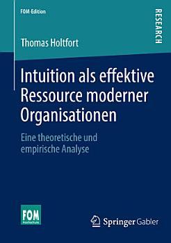 Intuition als effektive Ressource moderner Organisationen PDF