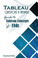 Tableau Questions   Answers