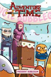 Adventure Time Original Graphic Novel Vol. 8: President Bubblegum: Volume 8