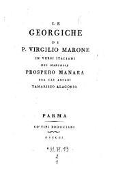 Le Georgiche In Versi Italiani Del Marchese Prospero Manara: 2,1