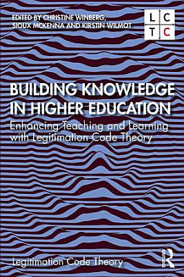 Building Knowledge in Higher Education