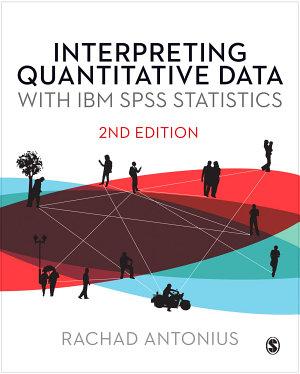 Interpreting Quantitative Data with IBM SPSS Statistics PDF