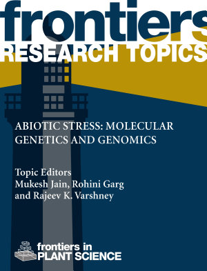 Abiotic Stress: Molecular Genetics and Genomics