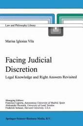 Facing Judicial Discretion: Legal Knowledge and Right Answers Revisited