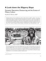 Look Down the Slippery Slope  Domestic Operations  Outsourcing  and the Erosion of Military Culture  A Reprint from    Air and Space Power Journal    PDF