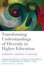 Transforming Understandings of Diversity in Higher Education