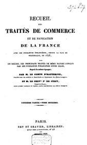 Recueil des traités de commerce et de navigation de la France avec les puissances étrangères: depuis la paix de Westphalie, en 1648, suivi du recueil des principaux traités de même nature conclus par les puissances étrangères entre elles, depuis la même époque, Volume5