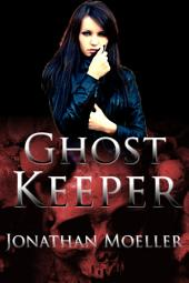 Ghost Keeper (World of Ghost Exile short story)