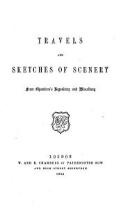 Travels and Sketches of Scenery from Chambers s Repository and Miscellany PDF