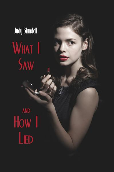 Download What I Saw and How I Lied Book