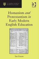 Humanism and Protestantism in Early Modern English Education PDF