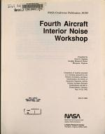 Fourth Aircraft Interior Noise Workshop
