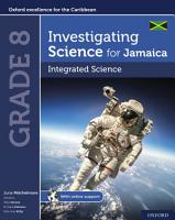 Investigating Science for Jamaica  Integrated Science Grade 8 PDF