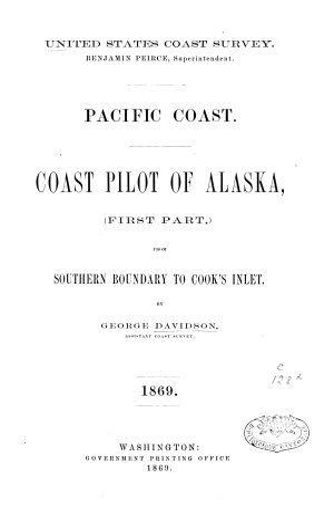 Coast Pilot of California  Oregon and Washington Territory