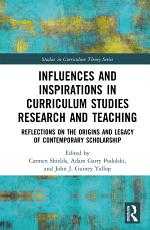 Influences and Inspirations in Curriculum Studies Research and Teaching