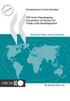 Development Centre Studies FDI from Developing Countries A Vector for Trade and Development PDF