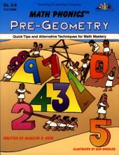 Math Phonics - Pre-Geometry (ENHANCED eBook): Quick Tips and Alternative Techniques for Math Mastery