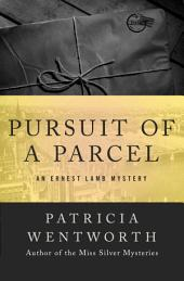 Pursuit of a Parcel
