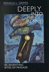 Deeply Into the Bone PDF
