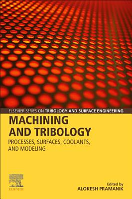 Machining and Tribology