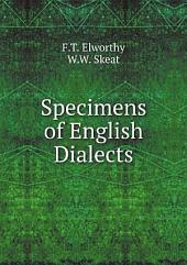 Specimens of English Dialects: I. Devonshire: an Exmoor Scolding and Courtship, Volume 1