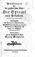 Musiktexte aus der grossen komischen Oper  Der Spiegel von Arkadien PDF