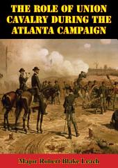 The Role Of Union Cavalry During The Atlanta Campaign