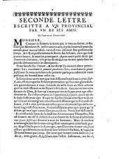 Seconde lettre escritte a un provincial par un de ses amis. De Paris ce 29. Février 1656