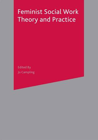 Feminist Social Work Theory and Practice PDF