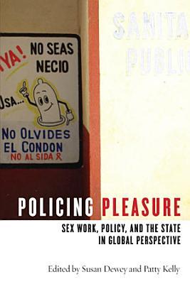 Policing Pleasure