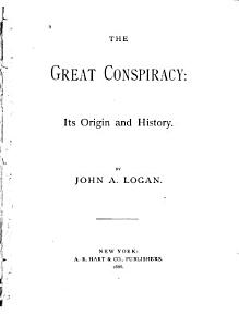The Great Conspiracy  Its Origin and History Book