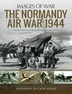 The Normandy Air War, 1944