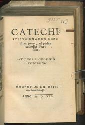 Catechisticum Examen Christiani pueri: ad pedes catholici Praesulis