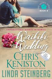 Waikiki Wedding: Unforgettable Nights in Hawaii